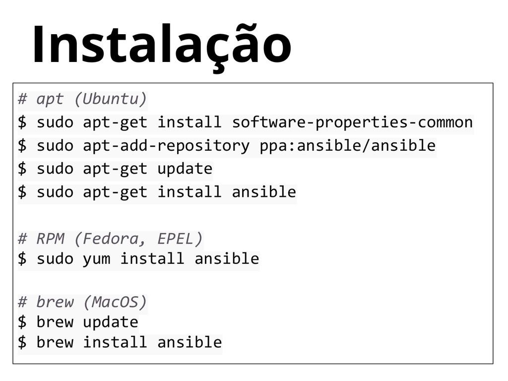 # apt (Ubuntu) $ sudo apt-get install software-...