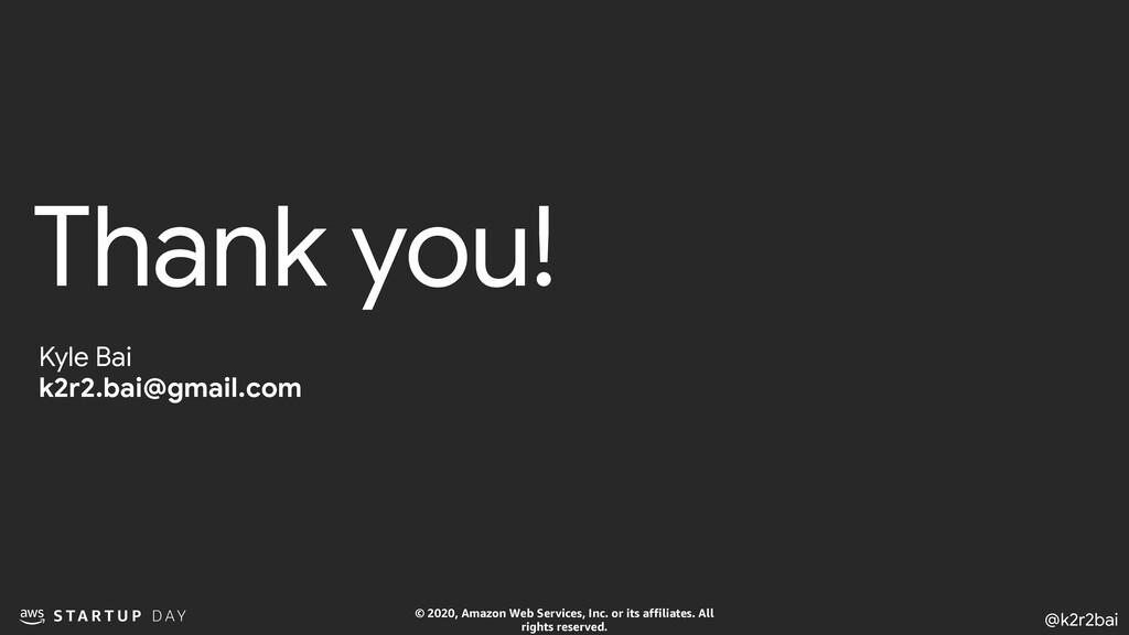 @k2r2bai © 2020, Amazon Web Services, Inc. or i...