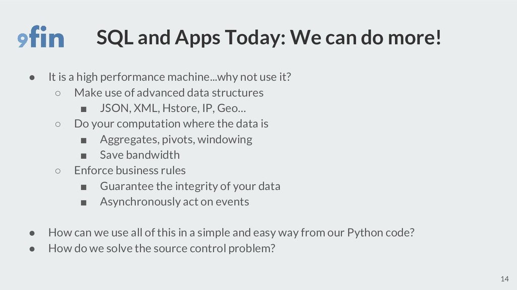 SQL and Apps Today: We can do more! ● It is a h...