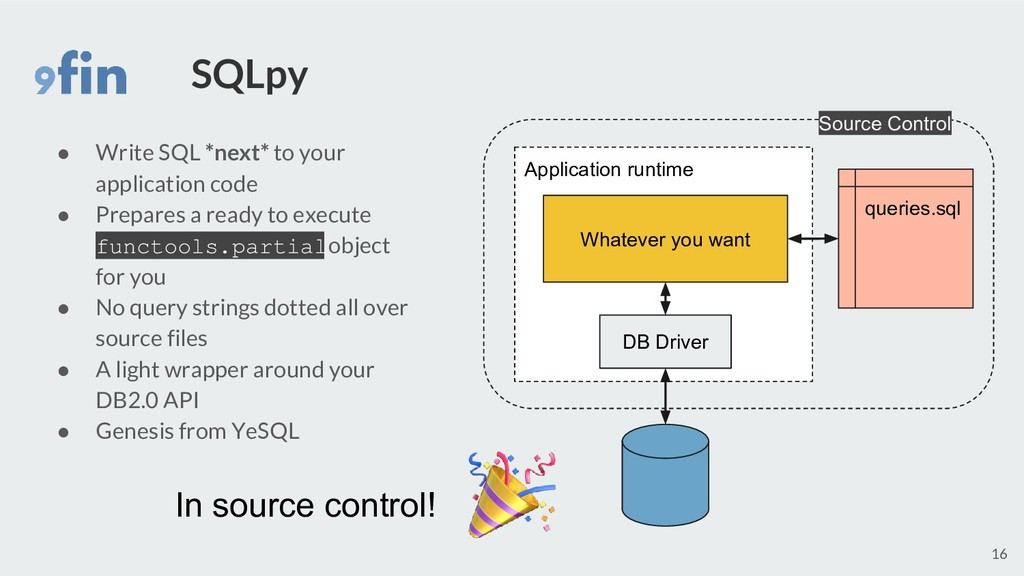 SQLpy ● Write SQL *next* to your application co...
