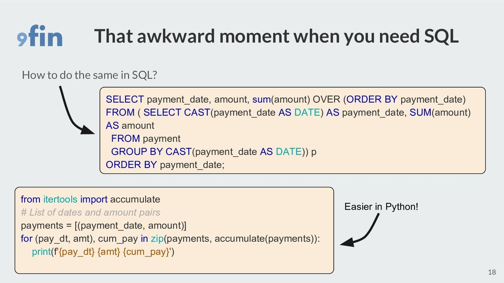 That awkward moment when you need SQL 18 How to...