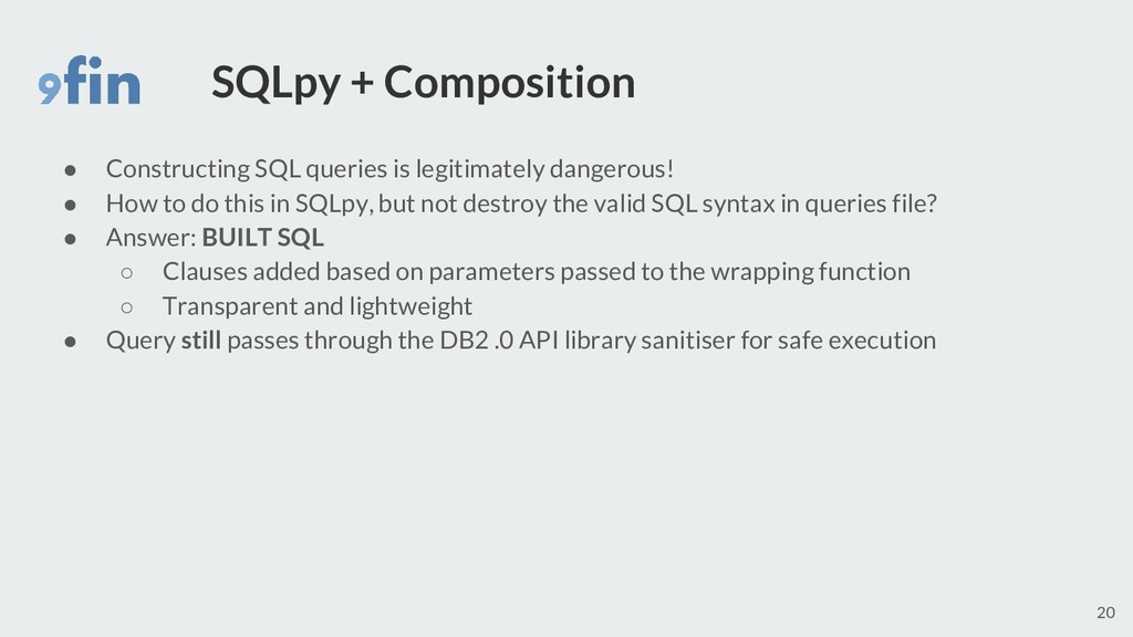SQLpy + Composition ● Constructing SQL queries ...