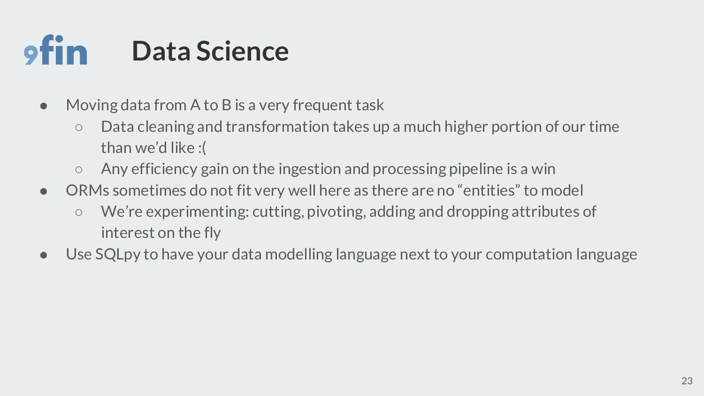 Data Science ● Moving data from A to B is a ver...