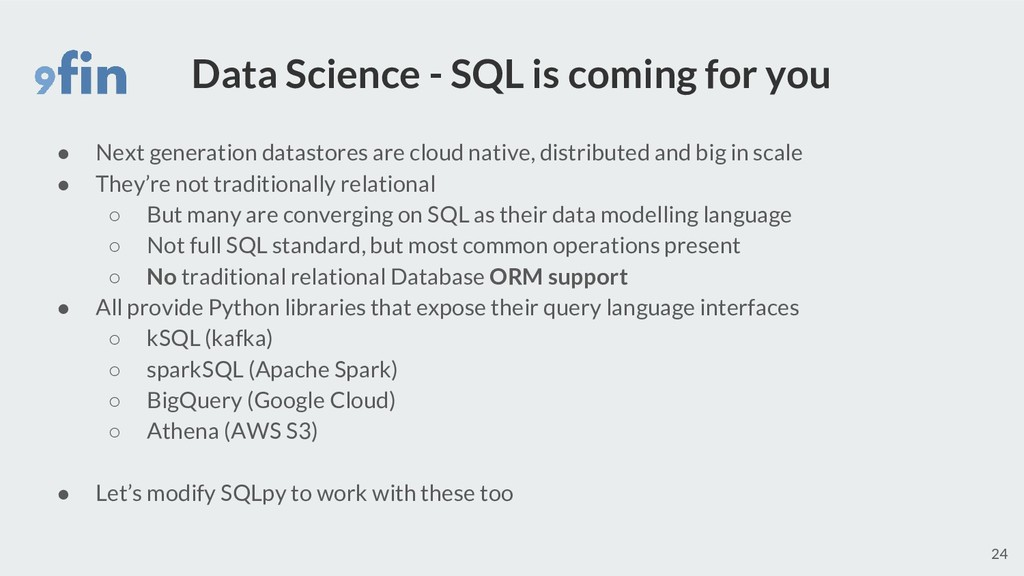 Data Science - SQL is coming for you ● Next gen...