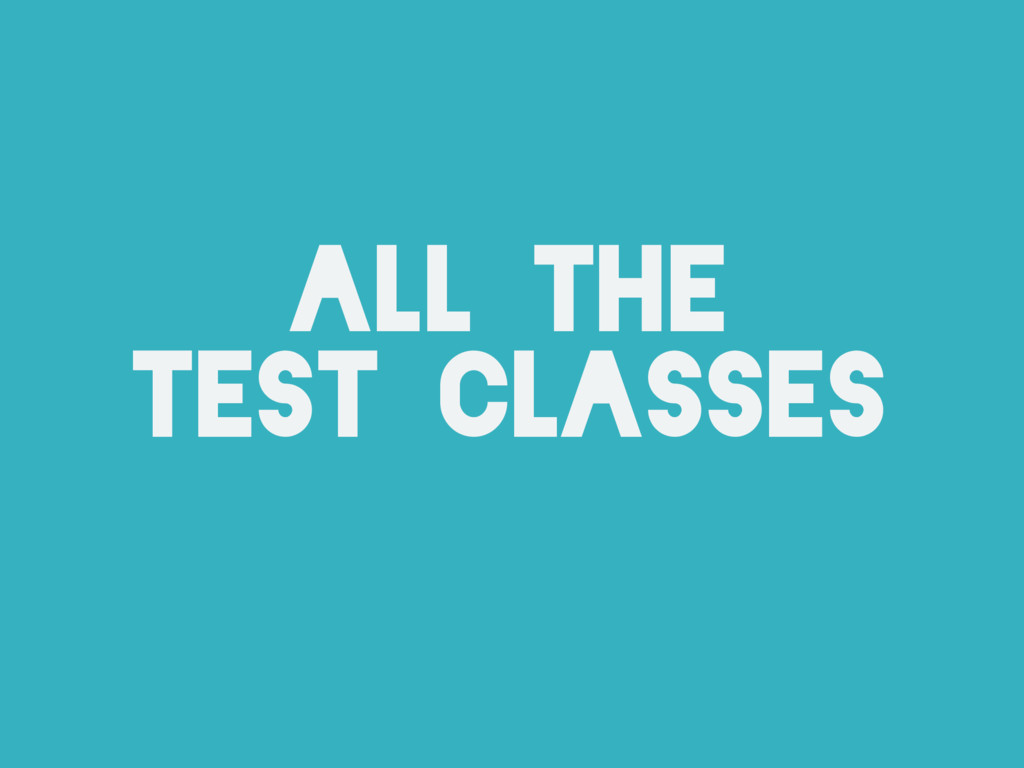 all the test classes