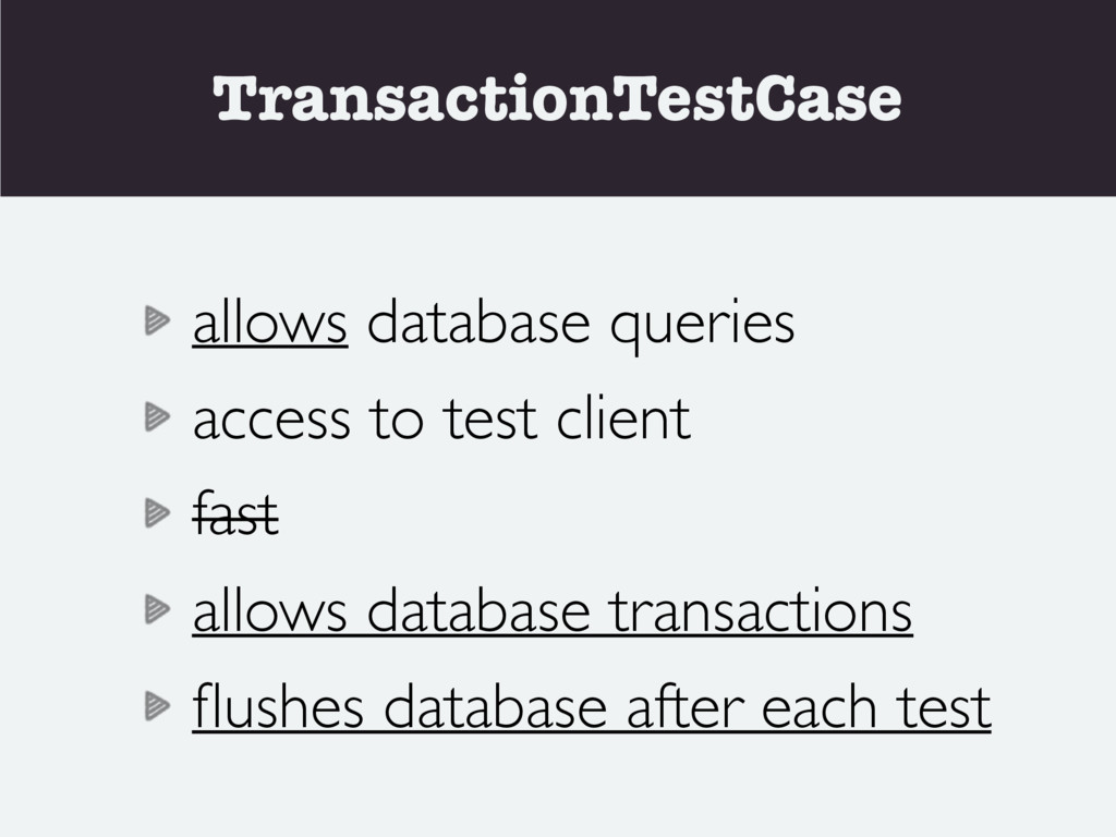 TransactionTestCase allows database queries acc...