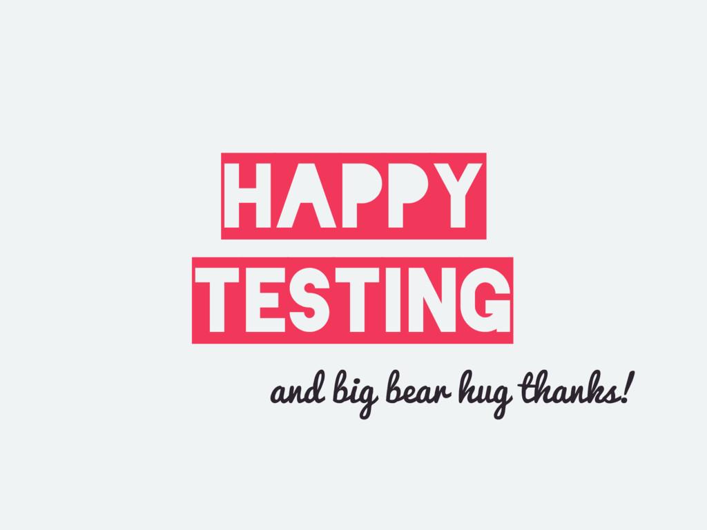 Happy testing and big bear hug thanks!