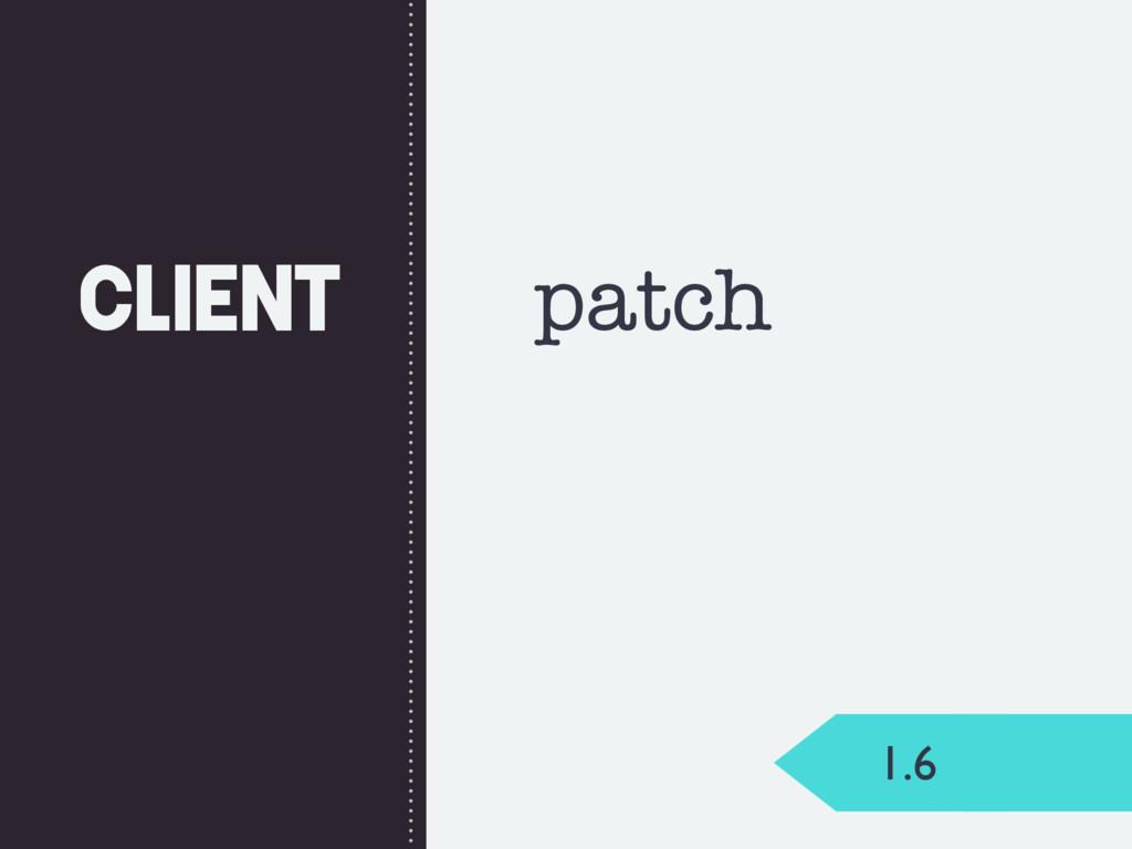 Client 1.6 patch