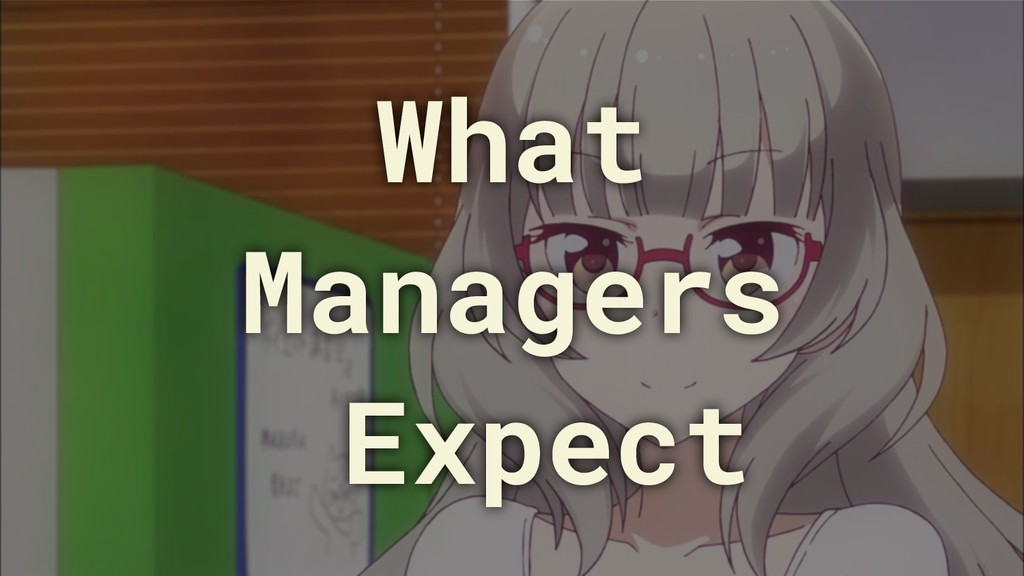 What Managers Expect