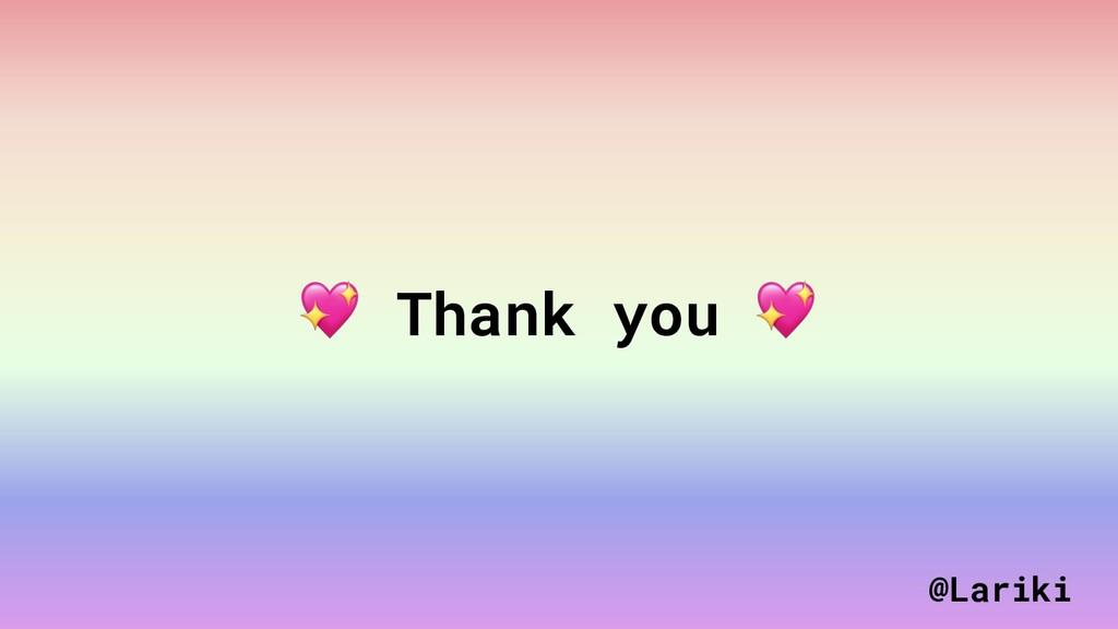 Thank you  @Lariki