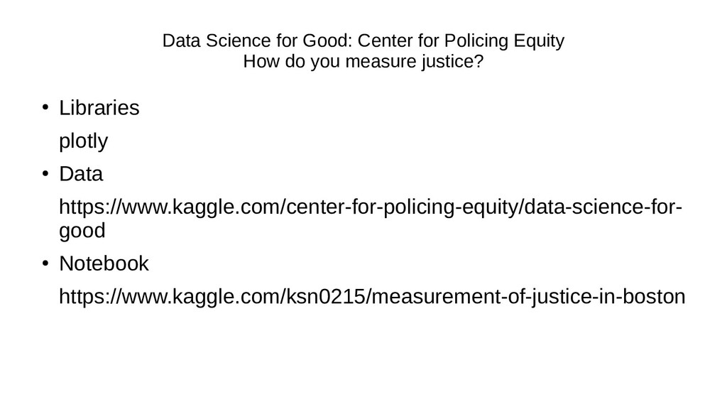 Data Science for Good: Center for Policing Equi...