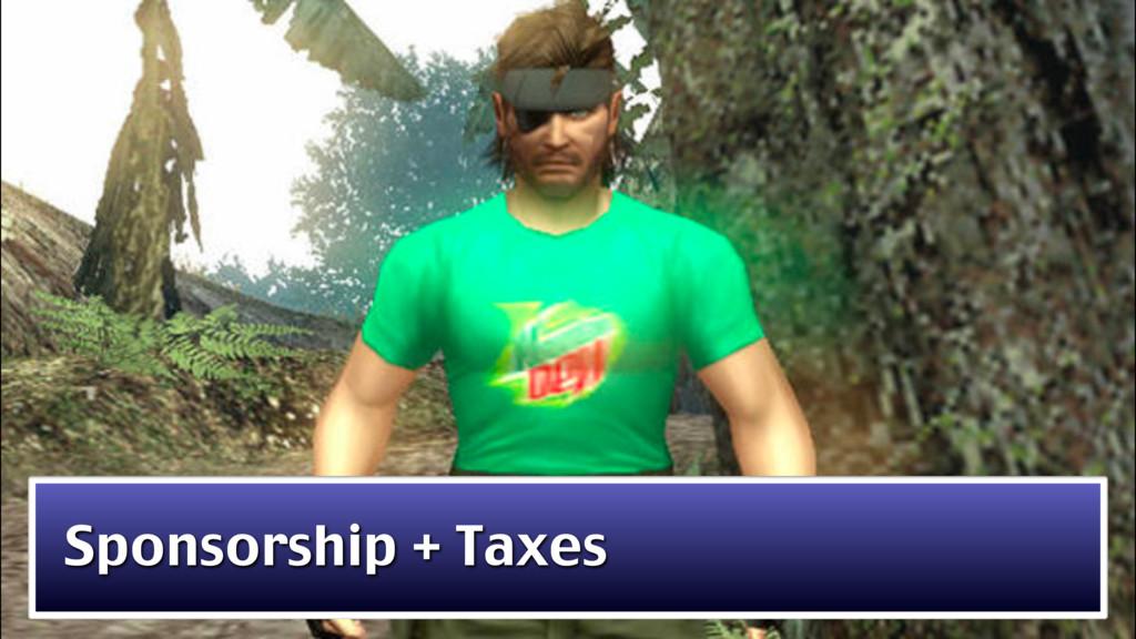 Sponsorship + Taxes