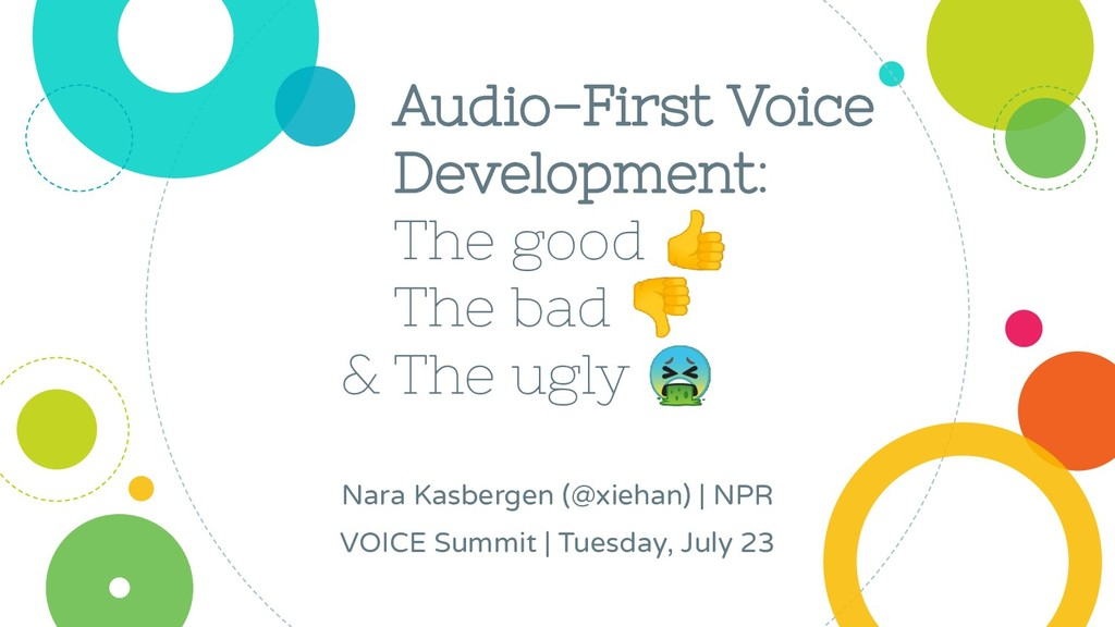 & Audio-First Voice Development: The good  The ...