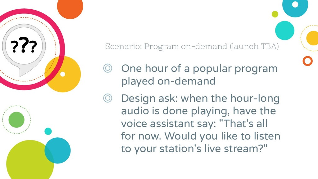 Scenario: Program on-demand (launch TBA) ◎ One ...