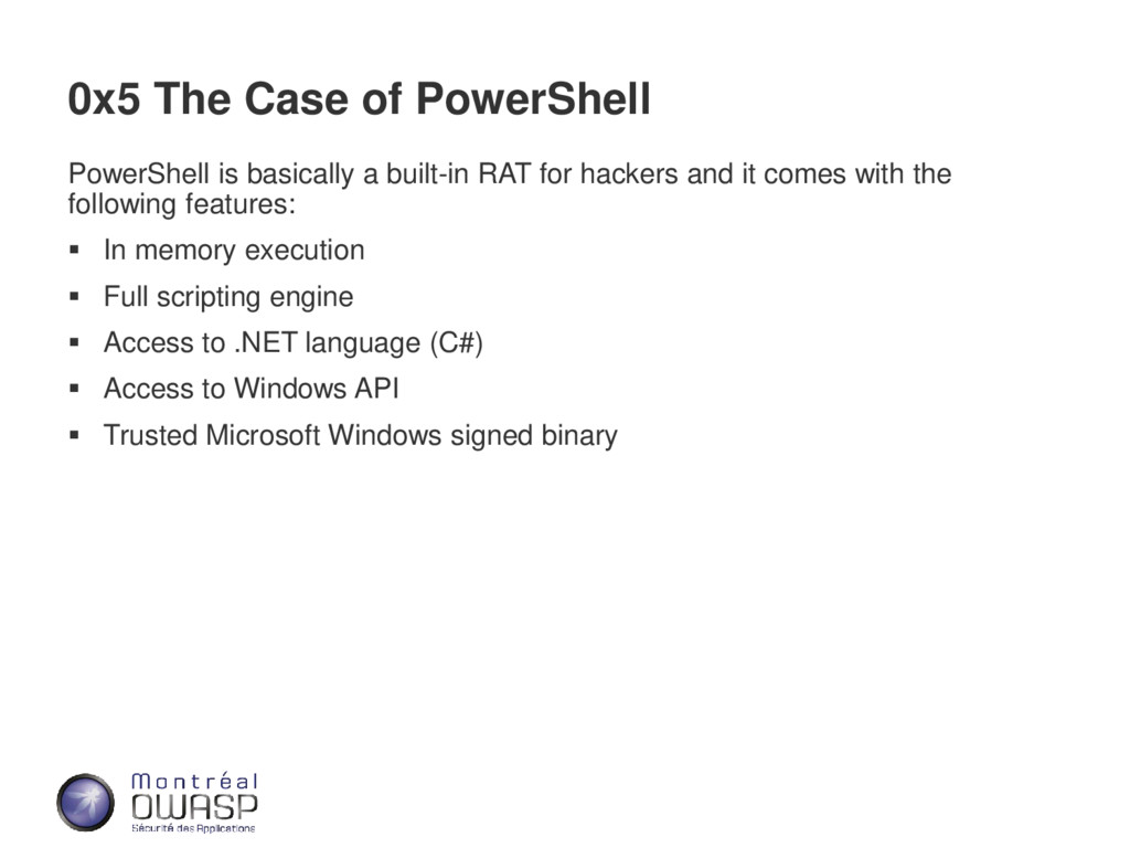 0x5 The Case of PowerShell PowerShell is basica...