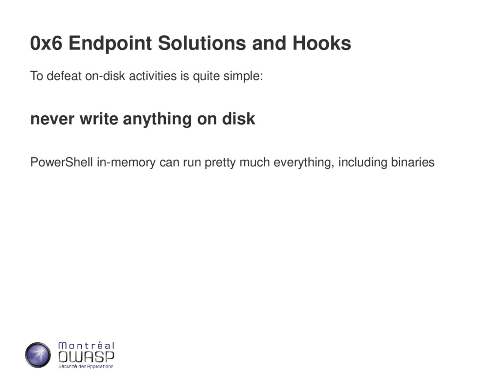 0x6 Endpoint Solutions and Hooks To defeat on-d...