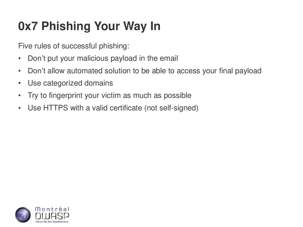 0x7 Phishing Your Way In Five rules of successf...
