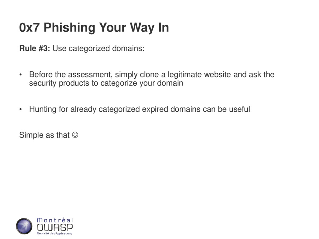 0x7 Phishing Your Way In Rule #3: Use categoriz...