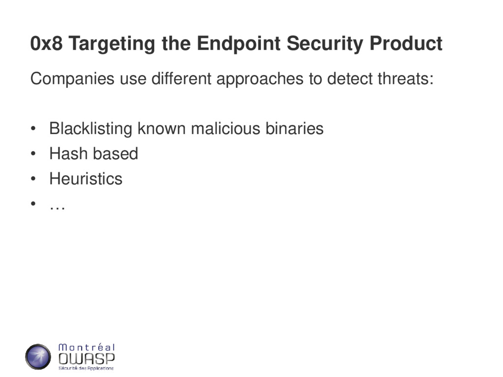 0x8 Targeting the Endpoint Security Product Com...