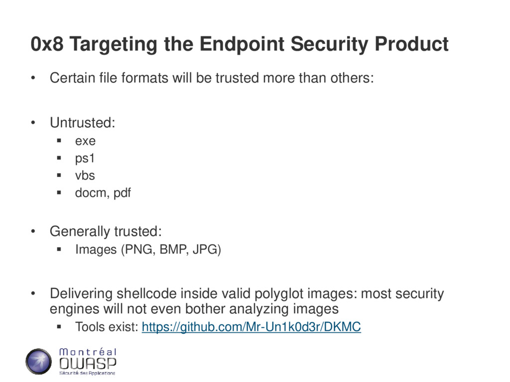 0x8 Targeting the Endpoint Security Product • C...