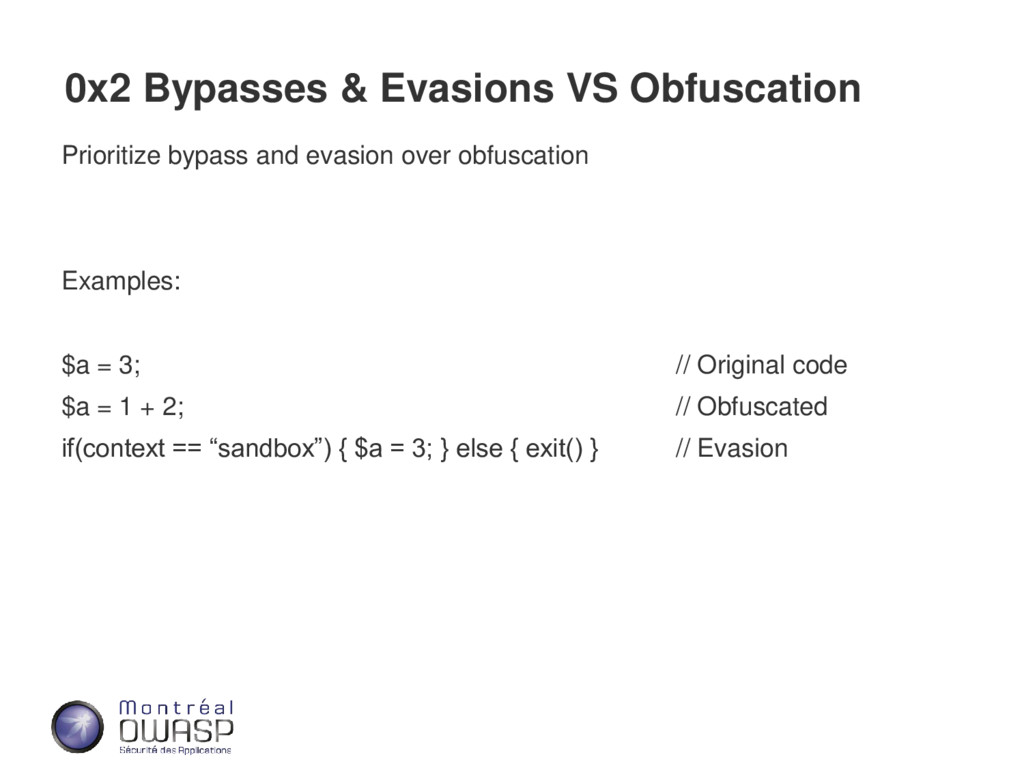 0x2 Bypasses & Evasions VS Obfuscation Prioriti...