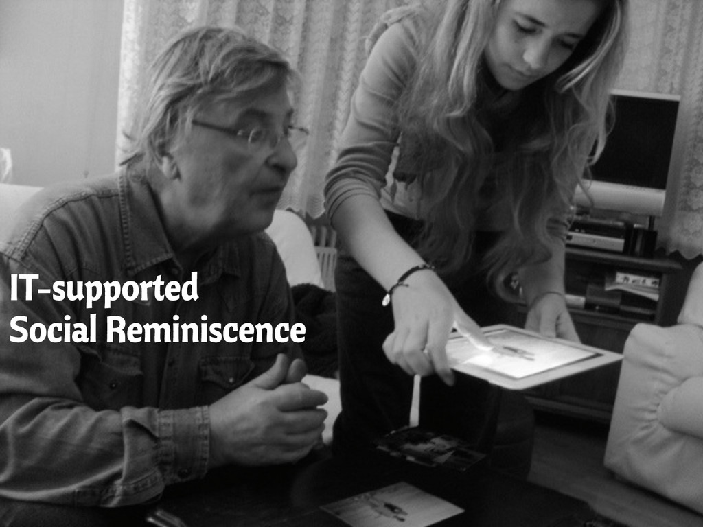 IT-supported Social Reminiscence