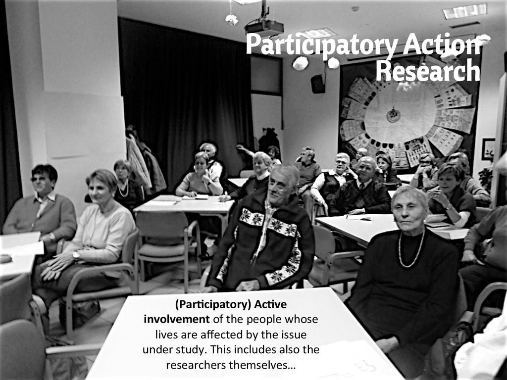 Participatory Action Research (Par/cipatory) ...
