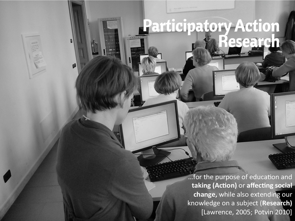 Participatory Action Research …for the pu...