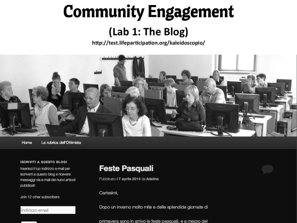 Community Engagement (Lab 1: The Blog)...