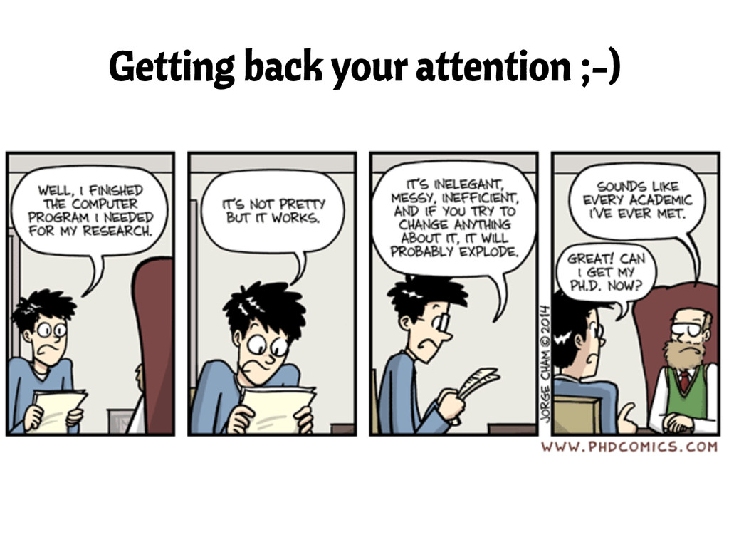Getting back your attention ;-)