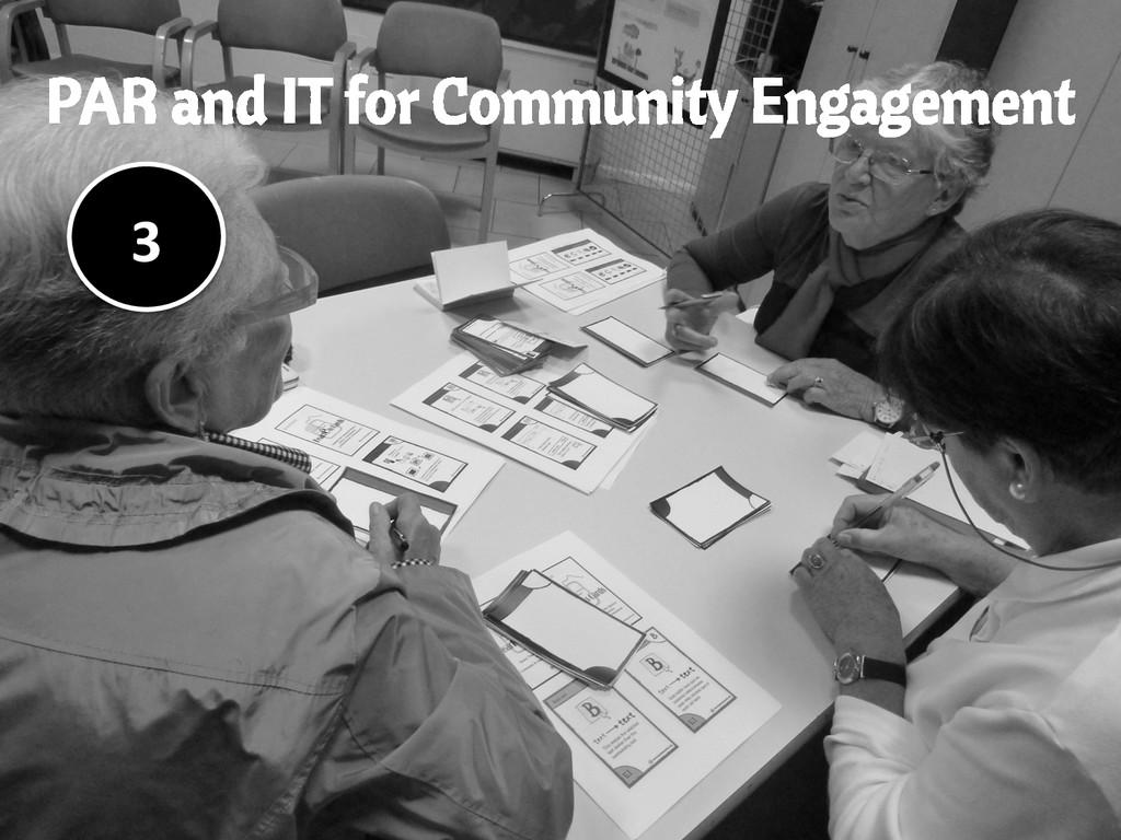 PAR and IT for Community Engagement 3