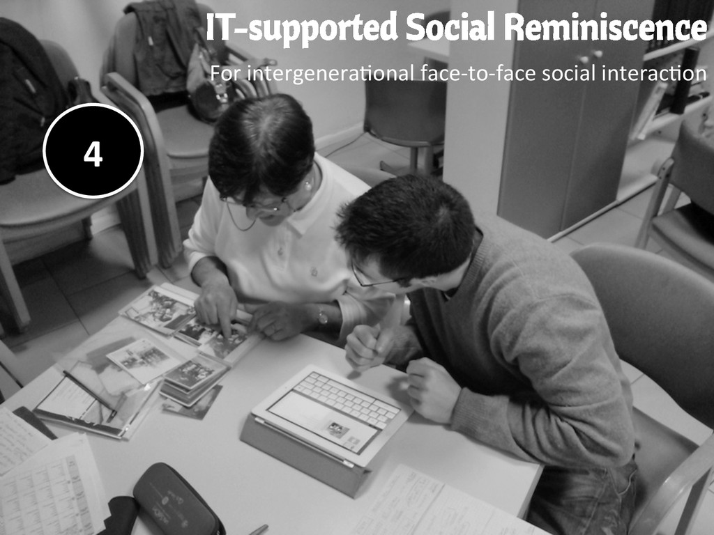 IT-supported Social Reminiscence For interge...