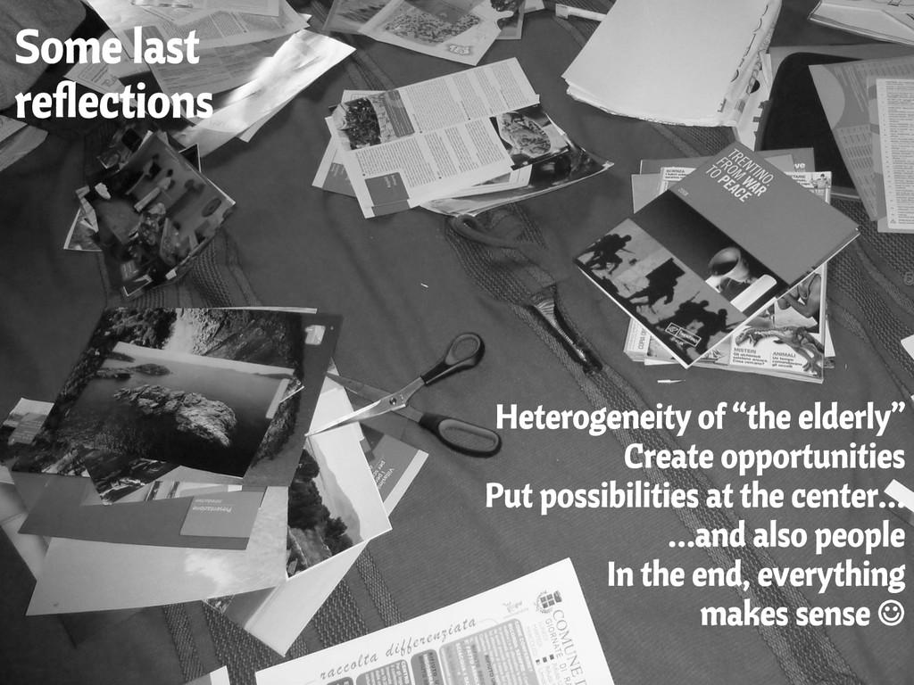 "Some last reflections Heterogeneity of ""the elde..."