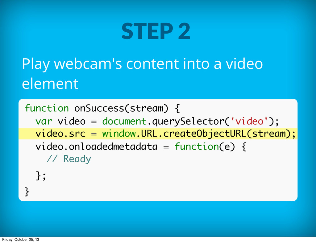 STEP 2 Play webcam's content into a video eleme...
