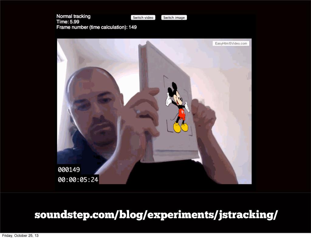 soundstep.com/blog/experiments/jstracking/ Frid...