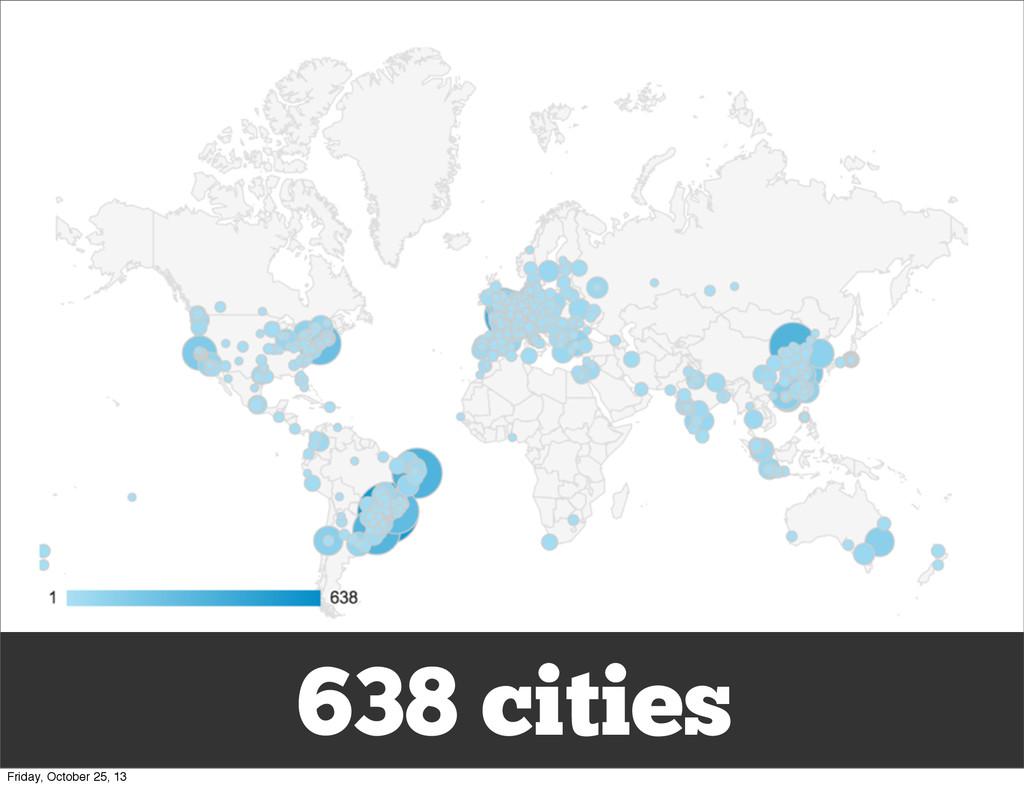 638 cities Friday, October 25, 13