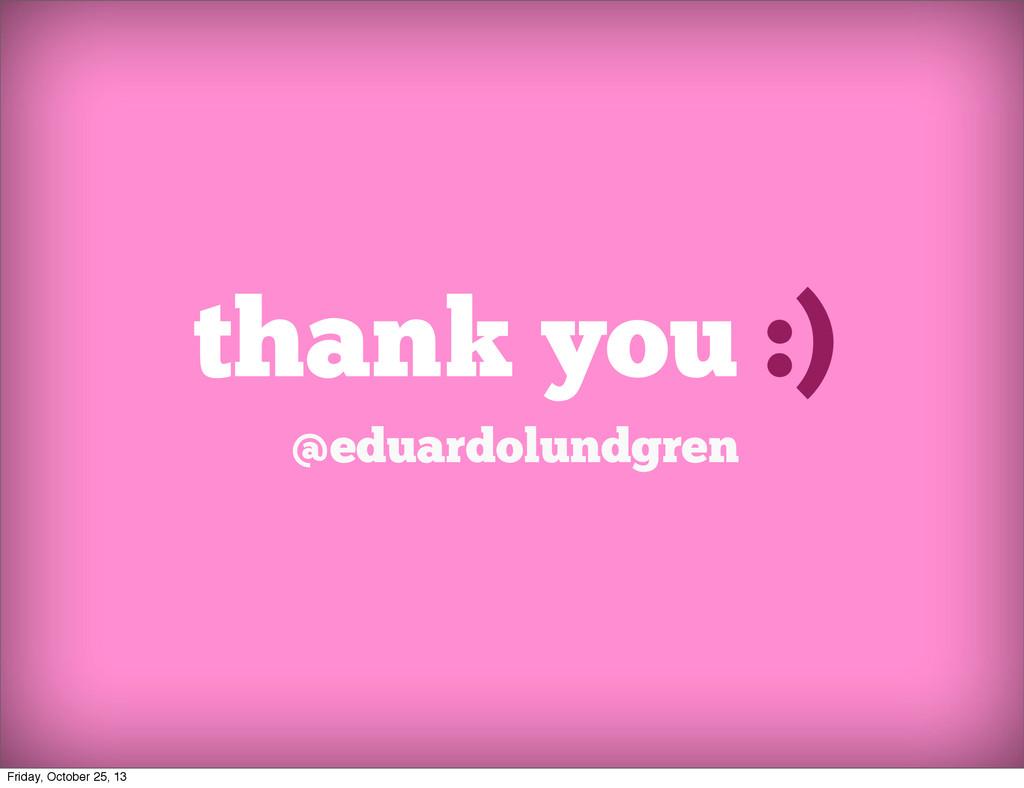 thank you :) @eduardolundgren Friday, October 2...