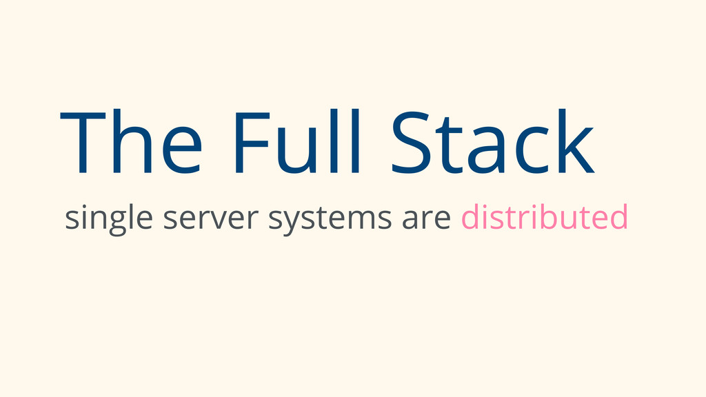 The Full Stack single server systems are distri...