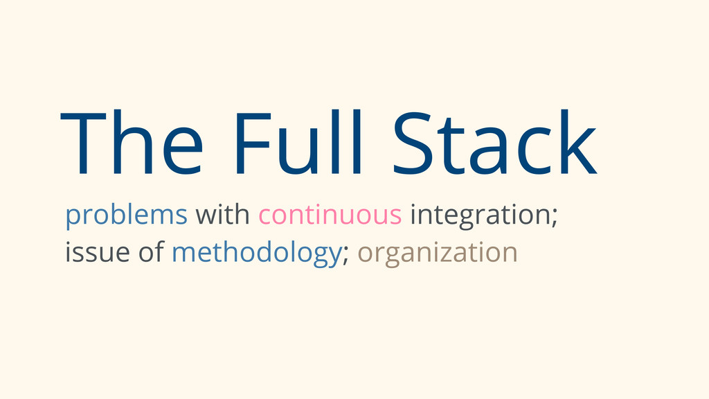 The Full Stack problems with continuous integra...