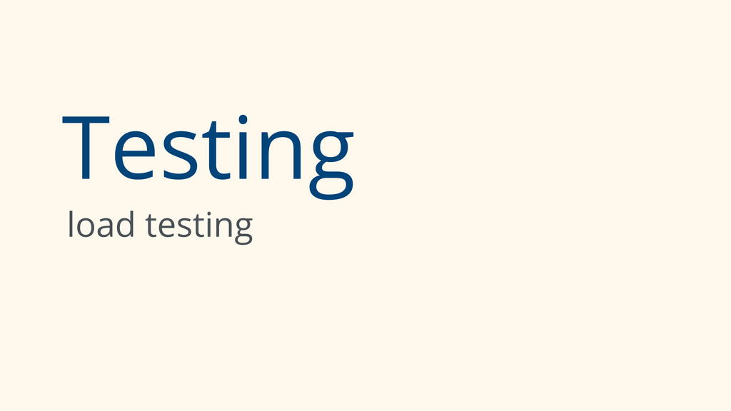 Testing load testing