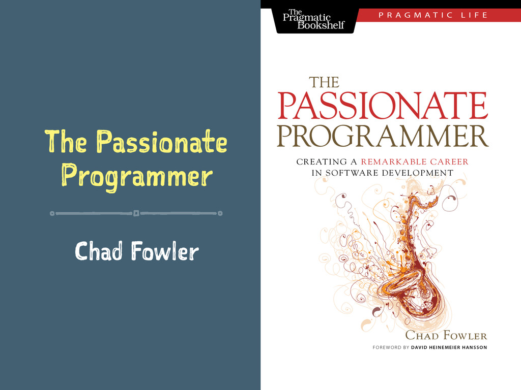 The Passionate Programmer Chad Fowler