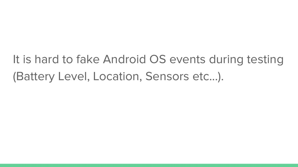 It is hard to fake Android OS events during tes...