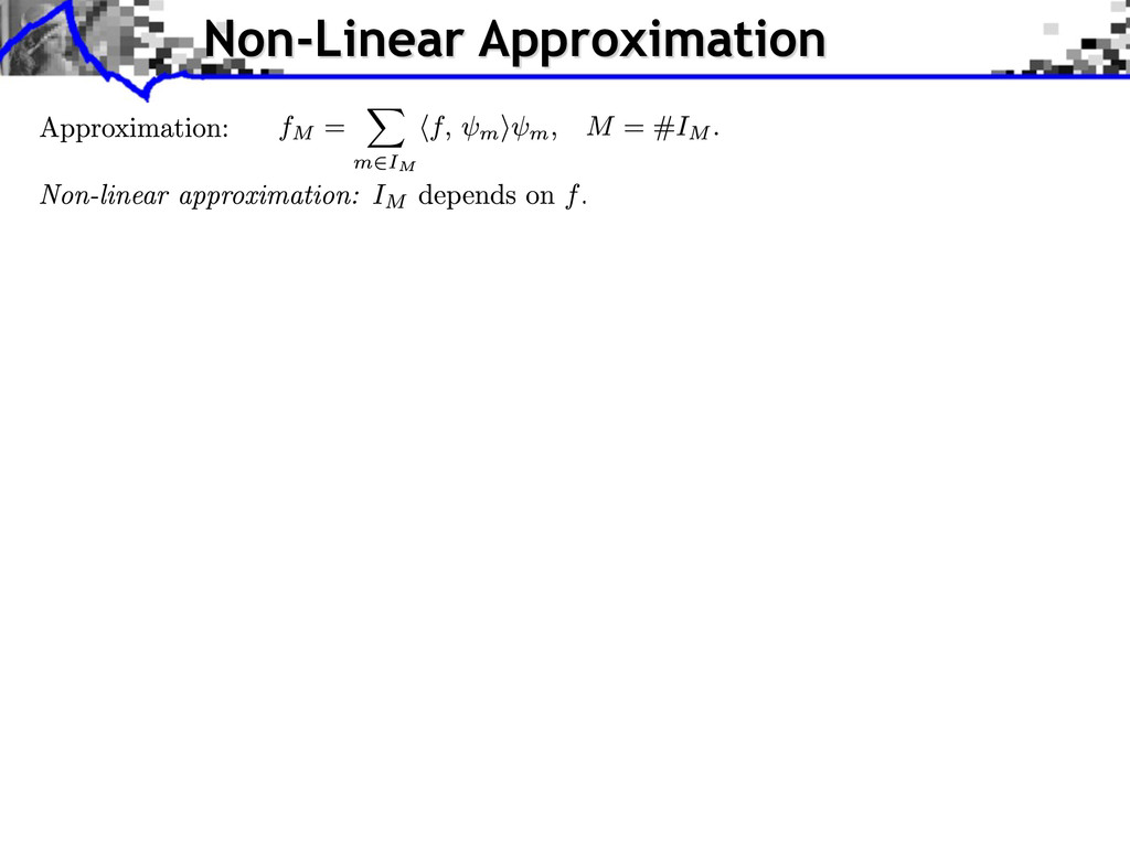 Non-Linear Approximation