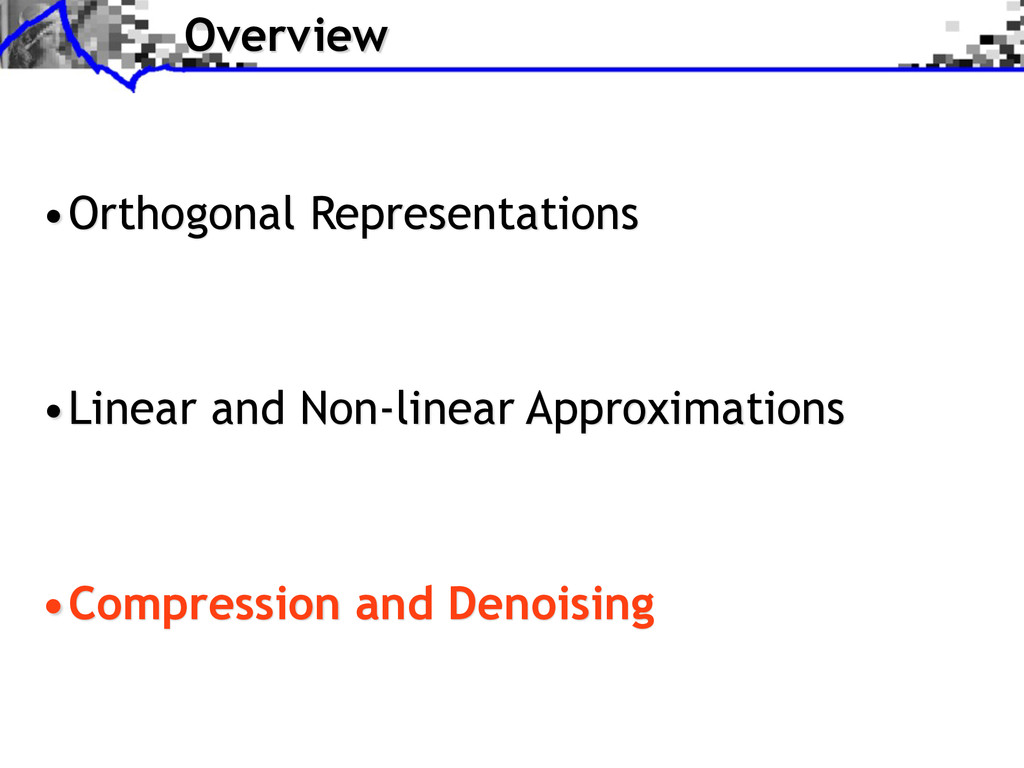 Overview •Orthogonal Representations •Linear an...