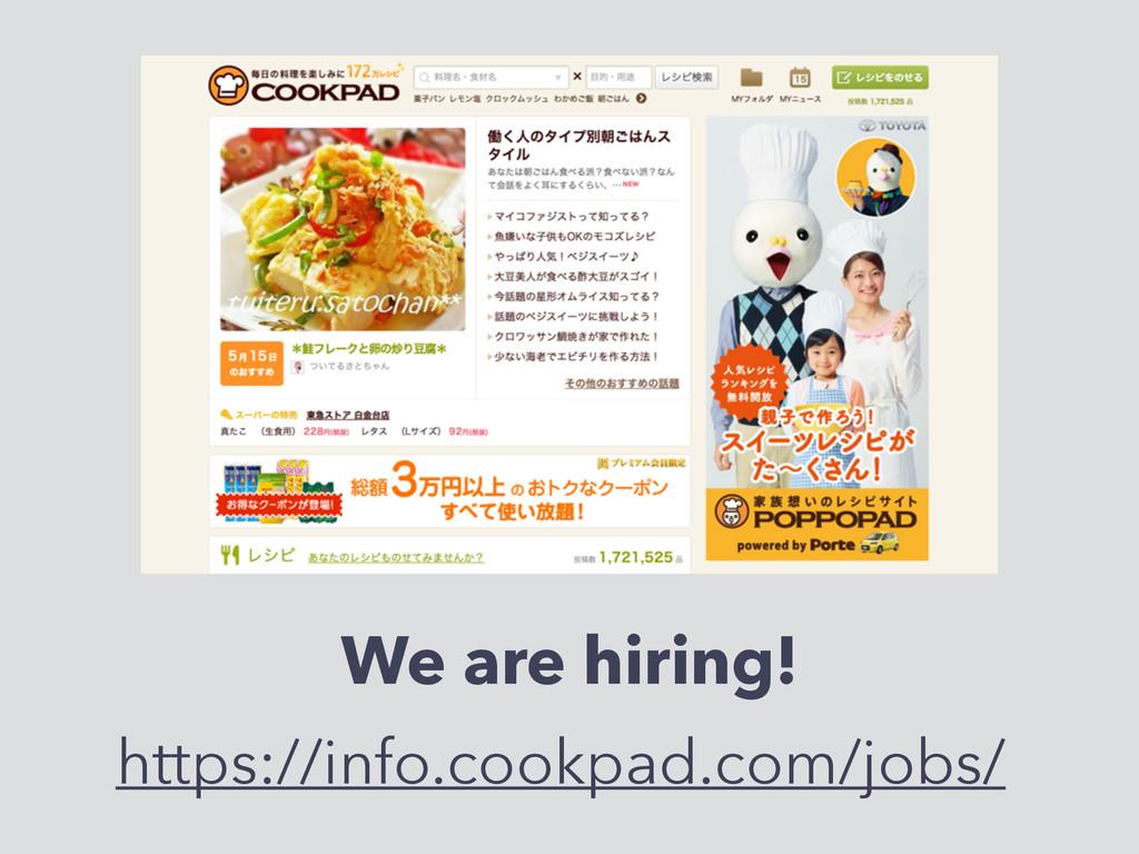 We are hiring! https://info.cookpad.com/jobs/