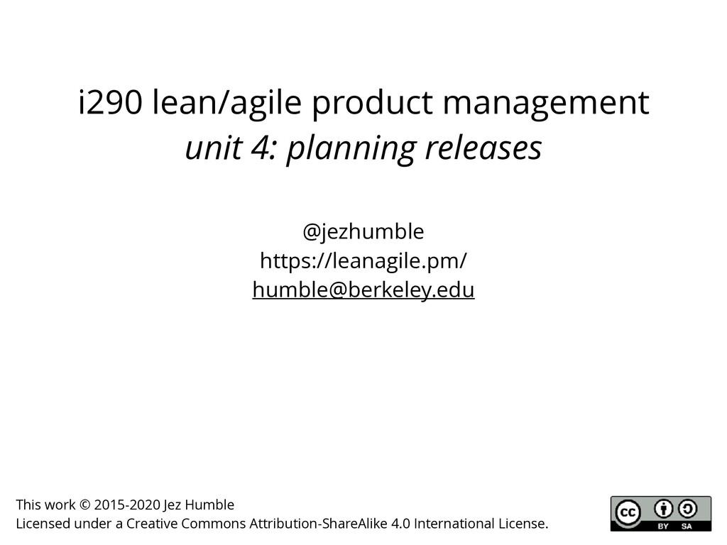 i290 lean/agile product management unit 4: plan...