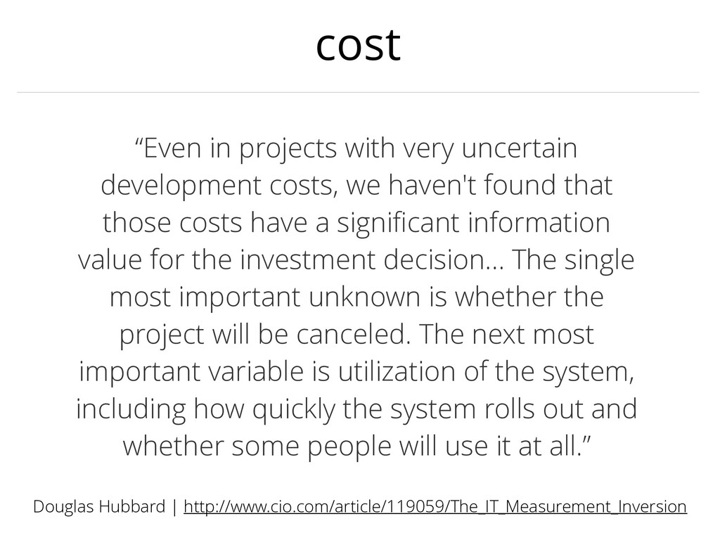 """cost """"Even in projects with very uncertain deve..."""