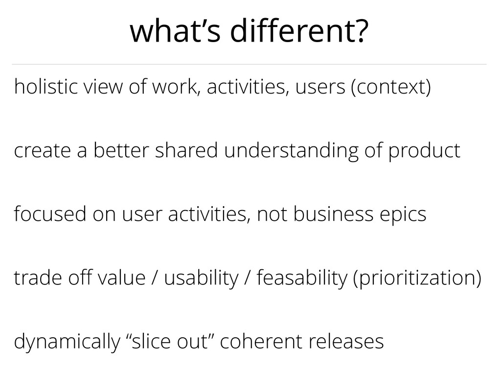 focused on user activities, not business epics ...