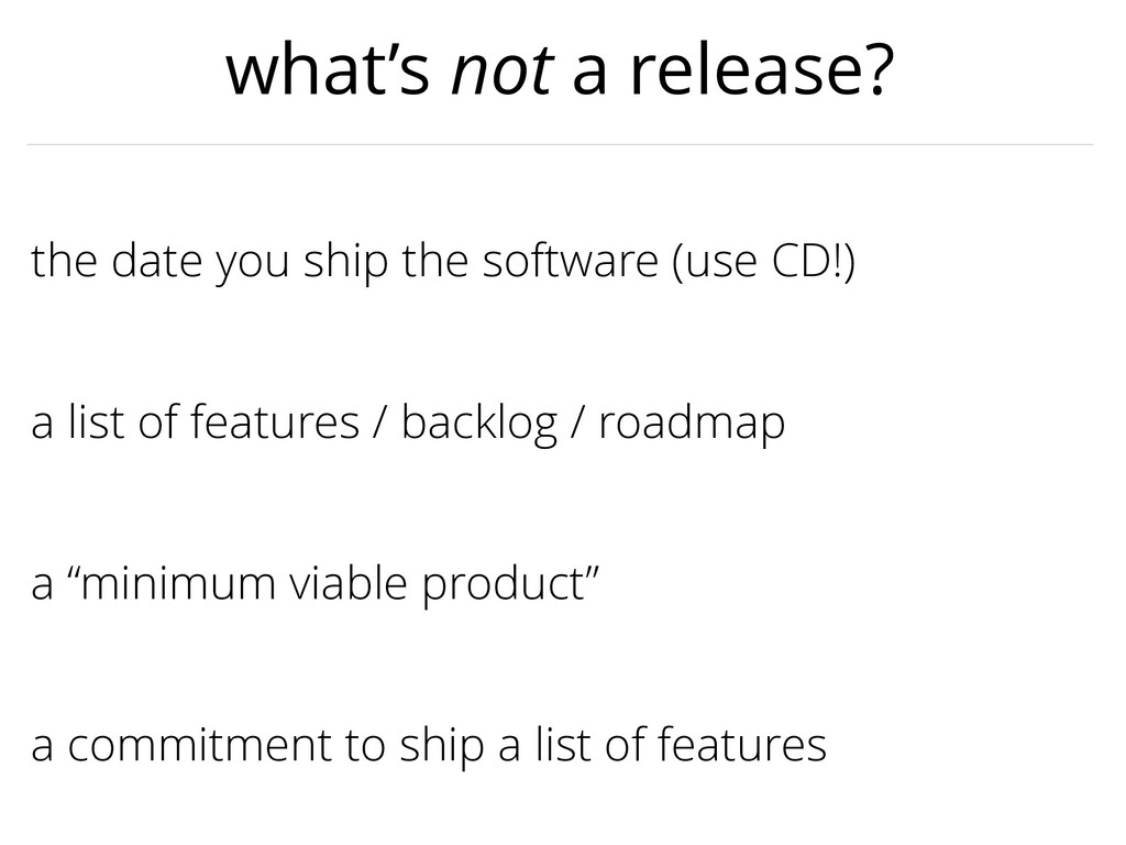 """a """"minimum viable product"""" the date you ship th..."""